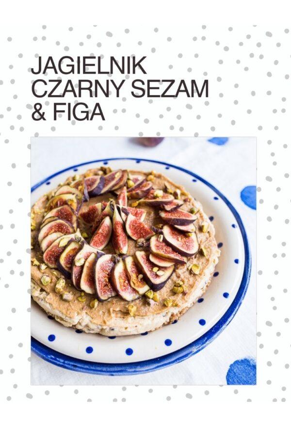 NIebieski Migdał Ebook TEA&CAKE Od ciasta do herbaty VEGE_ Jagielnik Czarny sezam i Figa